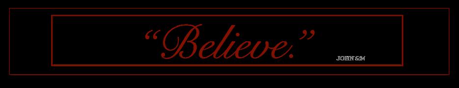 BELIEVE - MASTER COPY